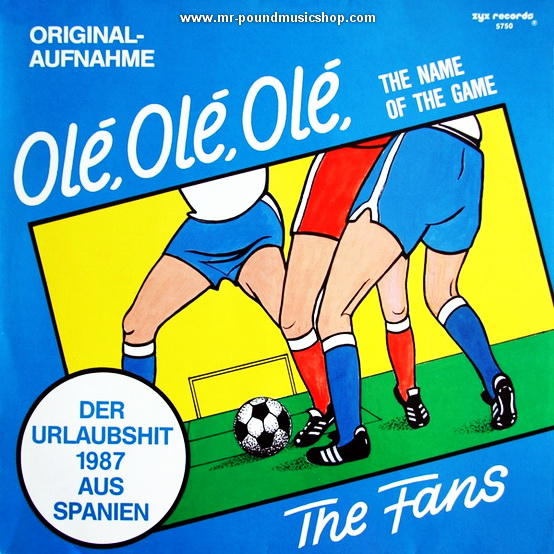 The Fans - Ole, Ole, Ole (The Name Of The Game)