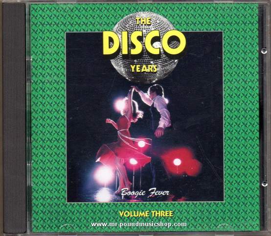 Various Artists - The Disco Years (Boogie Fever) Volume Three