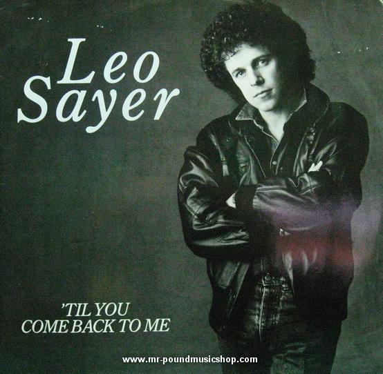 Leo Sayer - Til You Come Back To Me