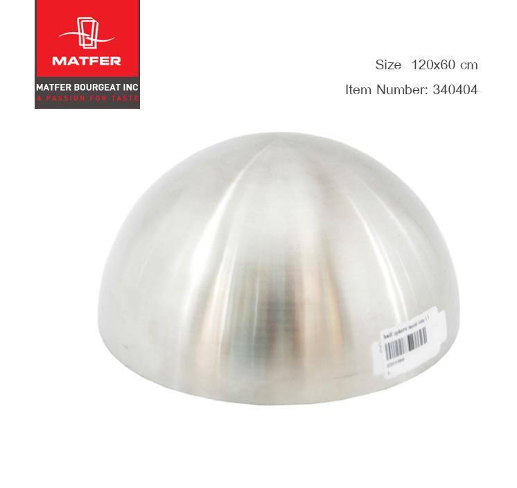 Matfer Half Sphere Mould Stainless Steel 120x60 cm (340404)