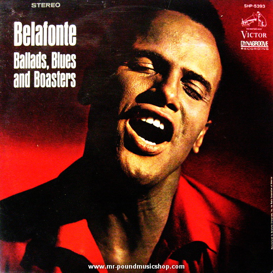 Harry Belafonte - Ballads, Blues and Boasters