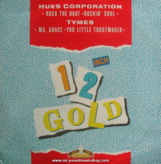 The Hues Corporation / The Tymes - Rock The Boat / MS.Grace