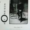 Roy Orbison - You Got It