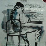 Horace Silver Quitete & Trio - Blowin' The Blue Away