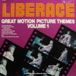Liberace - Great Motion Picture Themes Volume 1