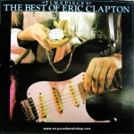 Eric Clapton - Time Pieces / The Best of Eric Clapton