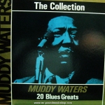 Muddy Waters - The Collection - 20 Blues Greats