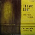 Nelson Eddy - Nelson In Songs Of Stephen Foster