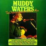 Muddy Waters - The Original Hoochie Coochie Man