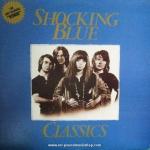 Shocking Blue - Classics