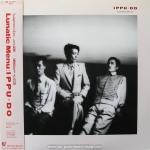 Ippu-Do - Lunatic Menu / Best Album