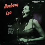 Barbara Lea with the Johnny Windhurst Quintetes - Barbara Lea