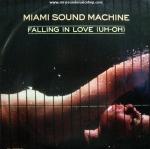 Miami Sound Machine - Falling in Love (UH-OH)