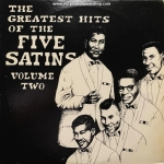 The Five Satins - Greatest Hits Volume 2
