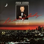Frank Sinatra with Quincy Jones - L.A. In My Lady