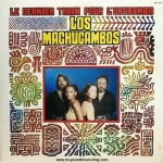 Los Machucambos - Le Dernier Train Pour L'Urubamba