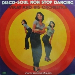 Virat And His Orchestra - Disco-Soul Non Stop Dancing