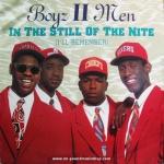 Boyz II Men - In The Still Of The Nite (i'll remember)