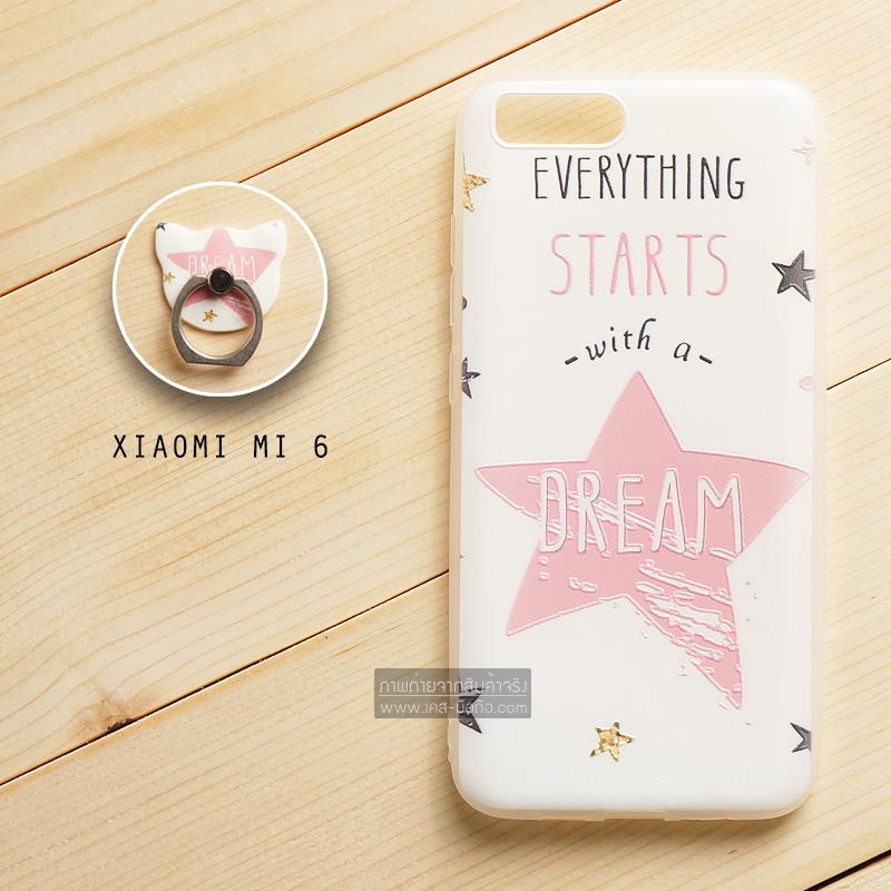 เคส Xiaomi MI 6 เคสขอบนิ่ม 3D TPU พิมพ์ลายนูน + แหวนมือถือ แบบที่ 3 Everything starts with a Dream