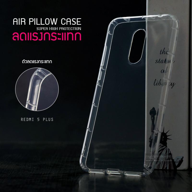 เคส REDMI 5 PLUS เคสนิ่ม Slim TPU (Airpillow Case) เกรดพรีเมี่ยม เสริมขอบกันกระแทกรอบเคส ใส